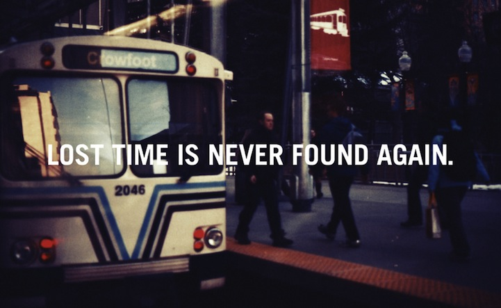 inpiring quote Julian Bialowas Lost time is never found again