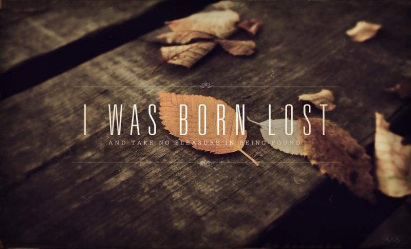 quotes quotation born lost