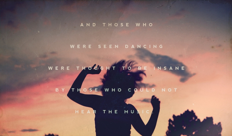 quotes quotation dance dancing crazy